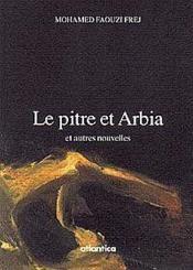 Le Pitre Et Arbia Et Autres Nouvelles - Couverture - Format classique
