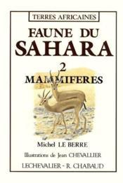 Faune du sahara t.2 .mammiferes - Couverture - Format classique