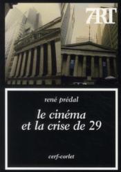 Le cinéma et la crise de 29 - Couverture - Format classique