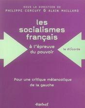 Les socialismes francais à l'épreuve du pouvoir ; pour une critique mélancolique de la gauche - Intérieur - Format classique