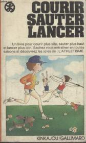 Collection Kinkajou N° 36.Courir Sauter Lancer. - Couverture - Format classique
