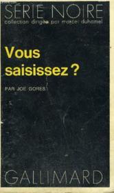 Collection : Serie Noire N° 1615 Vous Saisissez ? - Couverture - Format classique
