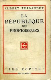 La Republique Des Professeurs. - Couverture - Format classique