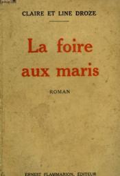La Foire Aux Maris. - Couverture - Format classique