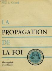 La Propagation De La Foi - Couverture - Format classique