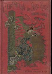 L'Orpheline De Passe-Rose - Couverture - Format classique