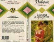 Comment Le Convaincre - Intimate - Couverture - Format classique