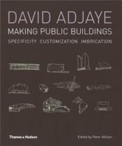 David Adjaye Making Public Buildings (Paperback) /Anglais - Couverture - Format classique