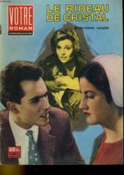Votre Roman Hebdomadaire - Le Rideau De Cristal - 1ere Annee - N°42 - Couverture - Format classique