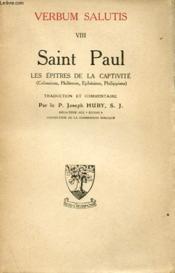 Saint Paul - Les Epitres De La Captivite (Colossiens, Philemon, Ephesiens, Philippiens) - Couverture - Format classique