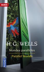 Mondes parallèles ; parallel worlds - Couverture - Format classique