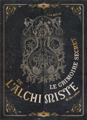 Le grimoire secret de l'alchimiste - Couverture - Format classique