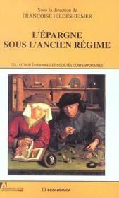 L'Epargne Sous L'Ancien Regime - Intérieur - Format classique