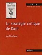 La Strategie Critique De Kant - Intérieur - Format classique