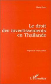 Le droit des investissements en Thaïlande - Couverture - Format classique