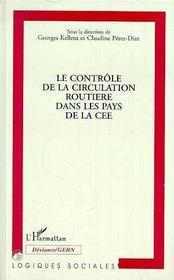 Le Controle De La Circulation Routiere Dans Les Pays De La Cee - Intérieur - Format classique