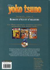 Yoko Tsuno ; INTEGRALE VOL.6 ; robots d'ici et d'ailleurs - 4ème de couverture - Format classique