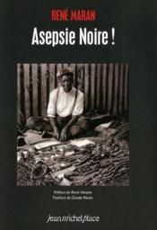 Asepsie noire ! - Couverture - Format classique