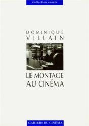 Le montage au cinéma - Couverture - Format classique