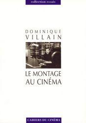 Le montage au cinéma - Intérieur - Format classique