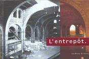 L Entrepot - Intérieur - Format classique