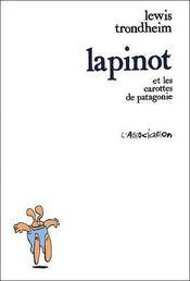 Les formidables aventures de Lapinot ; Lapinot et les carottes de patagonie - Intérieur - Format classique