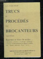 Trucs et procedes des brocanteurs - Couverture - Format classique