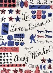 Le livre des coloriages ; dessins d'Andy Warhol - Intérieur - Format classique