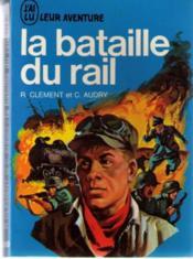 La bataille du rail - Couverture - Format classique