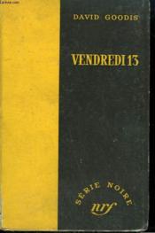 Vendredi 13. ( Black Friday). Collection : Serie Noire Sans Jaquette N° 279 - Couverture - Format classique