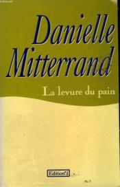 La Levure Du Pain. - Couverture - Format classique