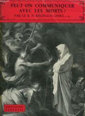 Peut-On Communiquer Avec Les Morts. Bibliotheque Ecclesia N°10. - Couverture - Format classique