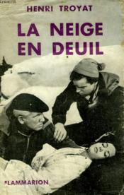 La Neige En Deuil. - Couverture - Format classique
