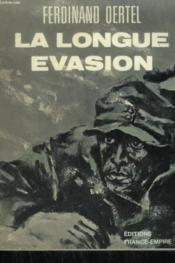 La Longue Evasion. - Couverture - Format classique