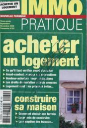 Revue - Immo Pratiques - Septembre - Novembre 2006 - Trimestriel N°32 - Acheter Un Logement - Construire Sa Maison - Couverture - Format classique