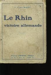 Le Rhin. Victoire Allemande. - Couverture - Format classique