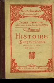 Histoire De France - Cours Superieur - Du Xvi° Siecle A 1774 - Couverture - Format classique