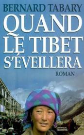 Quand Le Tibet S'Eveillera - Couverture - Format classique