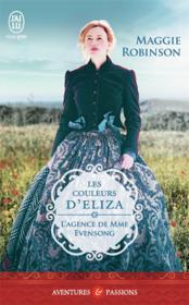 L'agence de Mme Evensong T.3 ; les couleurs d'Eliza - Couverture - Format classique