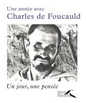 Une année avec Charles de Foucauld - Couverture - Format classique