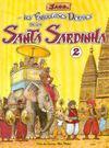 Les fabuleuses derives de la santa sardinha - tome 02
