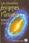 Les Nouvelles Enigmes De L'Univers (3e Edition)