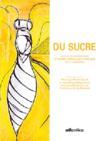 Du sucre ; actes de la journée d'études le sucre dans la littérature (pau, 21 janvier 2005)