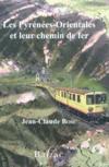 Les pyrenees orientales et leur chemin de fer