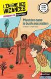 L'ENIGME DES VACANCES T.30 ; mystère dans le bush australien ; du CM1 au CM2 ; 9/10 ans