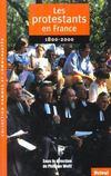 Histoire des protestants enfrance ; 1801-2000