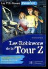 Les Robinsons De La Tour Z ; 6e-5e