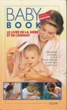 Baby Book Le Livre De La Mere Et De L'Enfant