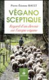Végano-sceptique ; regard d'un paysan sur l'utopie végan