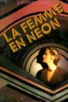La Femme En Neon